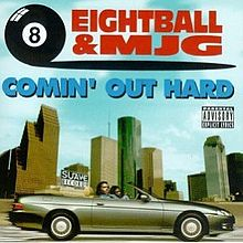 220px-8Ball_&_MJG_-_Comin'_Out_Hard