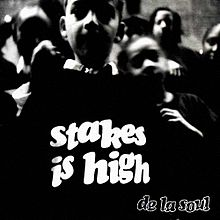 220px-Stakes_is_High_album_cover